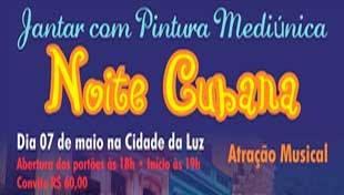 Jantar com Pintura Mediúnica - Noite Cubana
