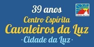 Culto Inter-Religioso - comemoração dos 39 anos Centro Espírita Cavaleiros da Luz - Cidade da Luz