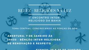 1º Encontro Inter - Religioso da Bahia ( Congregando as Forças do Bem)