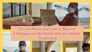 Entrega de atividades pedagógicas aos alunos da Escola Municipal Carlos Murion.