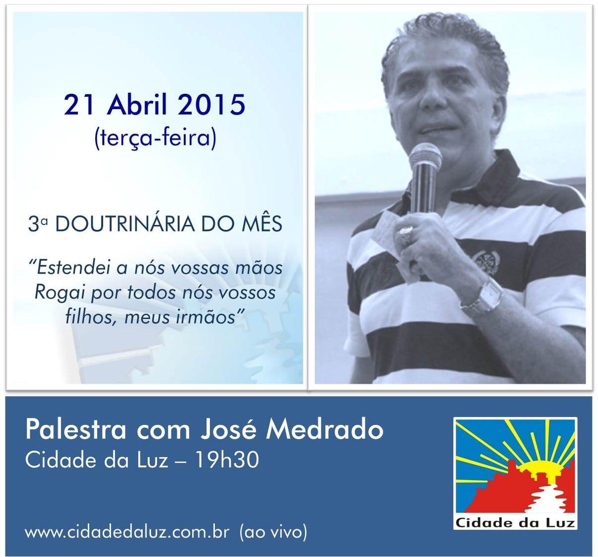 Dia 21 abril - doutrinária com José Medrado