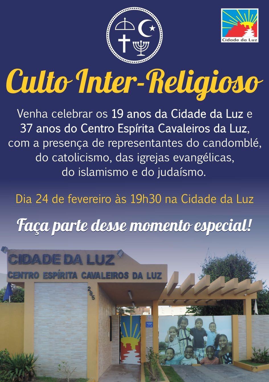 Culto Inter-Religioso em comemoração aos aniversários da Cidade da Luz e CECLUZ
