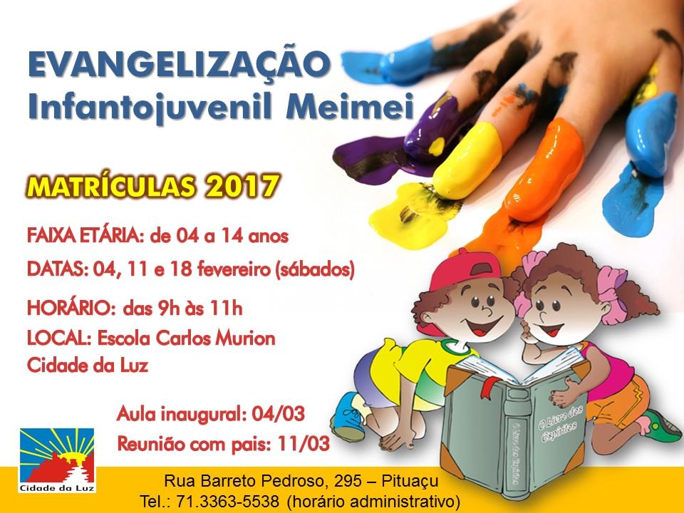 Matrículas para Evangelização Infantojuvenil Meimei - 2017